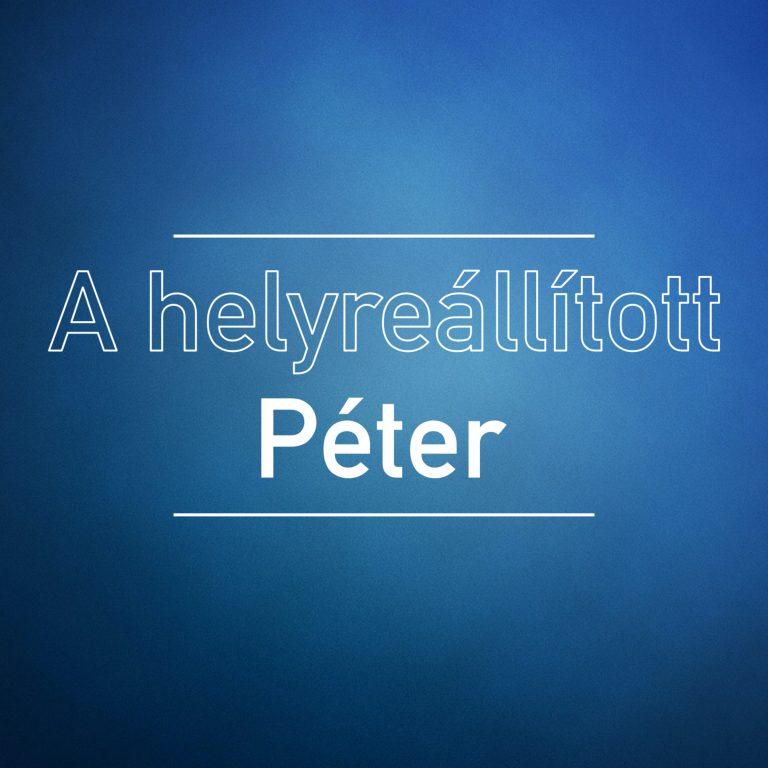A helyreállított Péter – János 21:1-19
